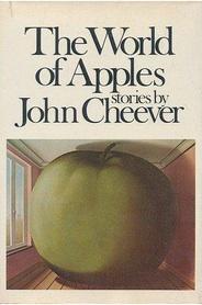 JohnCheeverWorldOfApples